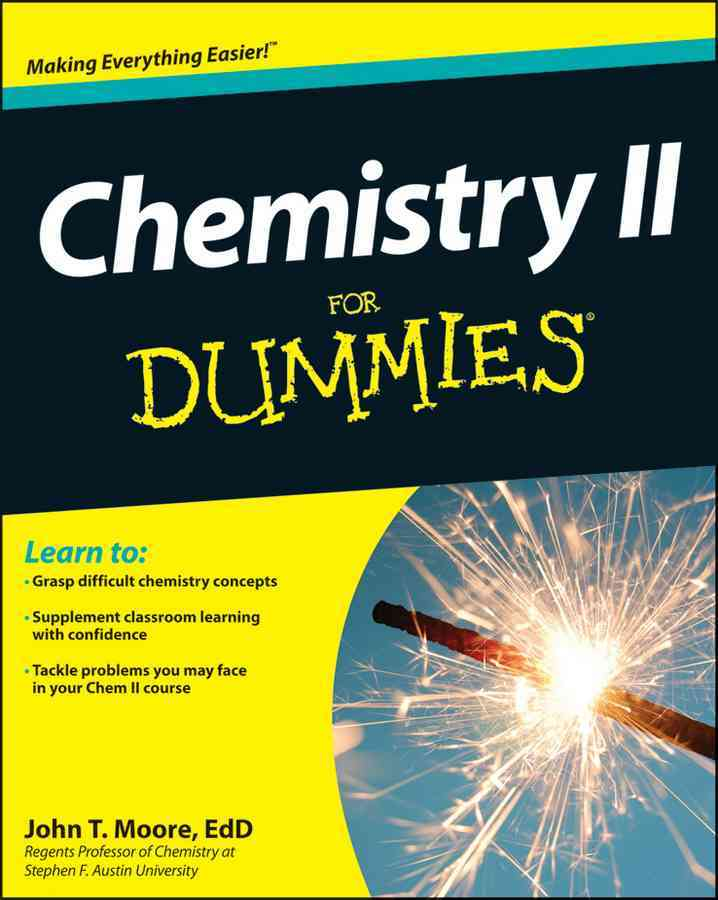 Chemistry II for Dummies By Moore, John T.
